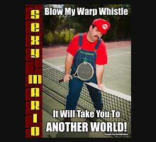 SexyMario MEME - Blow My Warp Whistle, It Will Take You To Another World 2 Unisex T-Shirt