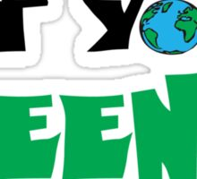Get Your Green On Sticker