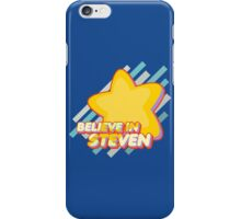 Believe In Steven iPhone Case/Skin