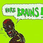 Brains ! by mattycarpets