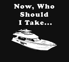 I'm on a boat Unisex T-Shirt