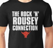 The Rock 'N' Rousey Connection Unisex T-Shirt