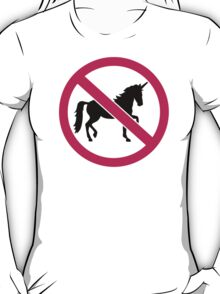 No unicorns T-Shirt