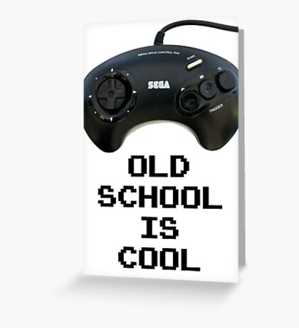 Old School Is Cool - Mega Drive Greeting Card