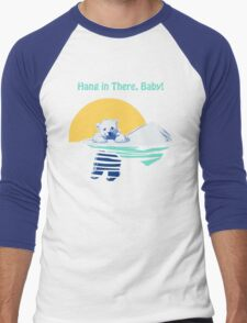 Hang in There, Baby! Men's Baseball ¾ T-Shirt