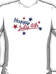 Happy July 4th Independence Day T-Shirt