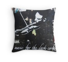 Music For The Dark Corners Throw Pillow