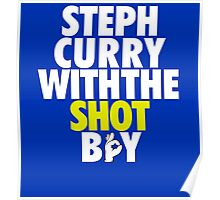 Steph Curry With The Shot Boy Poster