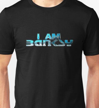 I Am Banksy Unisex T-Shirt