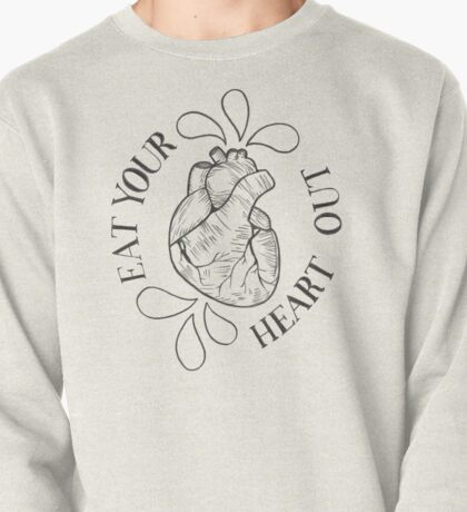 Eat Your Heart Out Pullover