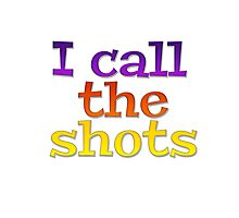 I call the shots Photographic Print