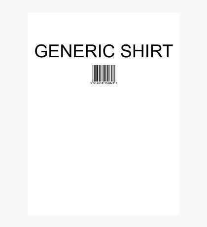 Generic shirt Photographic Print