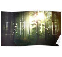Explore ~ Poster