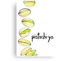Pistachi-YO.  Canvas Print
