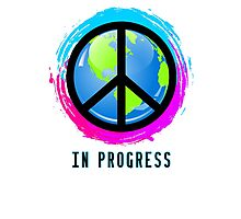 Peace In Progress Photographic Print