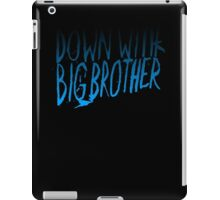 Down With Big Brother 2 iPad Case/Skin