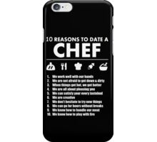 10 Reasons To Date A Chef - TShirts & Hoodies iPhone Case/Skin