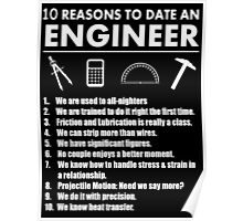 10 Reasons To Date An Engineer - Custom Tshirts Poster