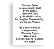 The Death of Common Sense Canvas Print