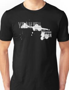 The Big Lebowski - Yeah Well That's Your Opinion Man Unisex T-Shirt