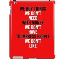 Fight Club - We Buy Things iPad Case/Skin