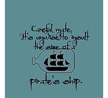 Insult A Pirate's Ship Photographic Print