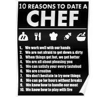 10 Reasons To Date A Chef - Tshirts & Hoodies Poster