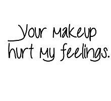 Hurt Feelings - Makeup Photographic Print