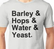 Barley Hops Water Yeast Unisex T-Shirt