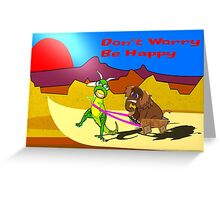 Don't Worry be Happy Dinosaur and Wooly Mammoth card Greeting Card