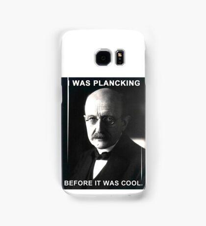 Max Planck physics joke Samsung Galaxy Case/Skin