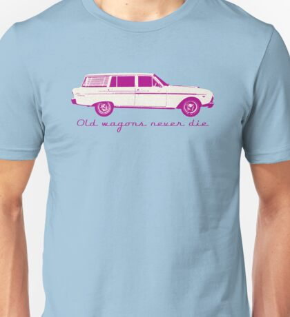 """XM Wagon  """"Old wagons never die""""  Unisex T-Shirt"""