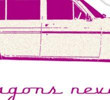 "XM Wagon  ""Old wagons never die""  Sticker"
