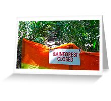 Rainforest closed Greeting Card