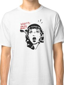 Oh My!!! Classic T-Shirt