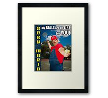 SexyMario MEME - My Balls Are On Fire For You 3 Framed Print