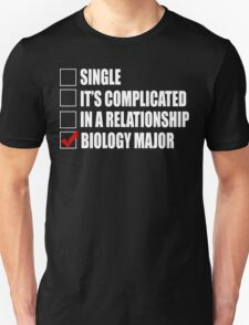 Single It's Complicated In A Relationship Biology Major - Funny Tshirt T-Shirt