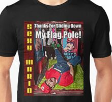 SexyMario MEME - Thanks For Sliding Down My Flag Pole 1 Unisex T-Shirt