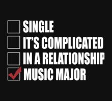 Single It's Complicated In A Relationship Music Major - TShirts & Hoodies by funnyshirts2015