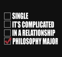 Single It's Complicated In A Relationship Philosophy Major - TShirts & Hoodies by funnyshirts2015