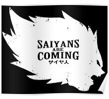Saiyans Are Coming Poster
