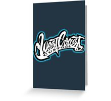 West Coast Customs Greeting Card
