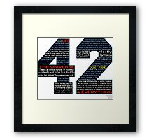Hitchhiker's Guide 42 Quotes Framed Print
