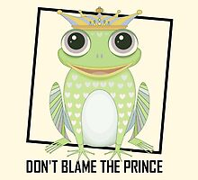 DON'T BLAME THE PRINCE by Jean Gregory  Evans