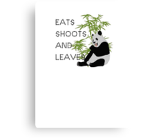 Eats, Shoots and Leaves Canvas Print
