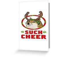 Doge - Such Cheer Greeting Card