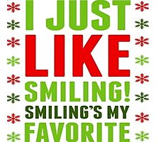 Smiling's My Favorite Photographic Print