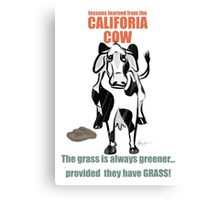 Lessons Learned from the California Cow Canvas Print