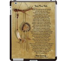 """""""Live Your Life""""  by Chief Tecumseh dream catcher iPad Case/Skin"""