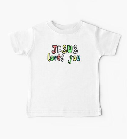 JESUS LOVES YOU Baby Tee